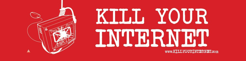 2.5x10_rec_kill_your_internet-page-001